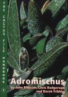 Adromischus (The Cactus file Handbook 3)